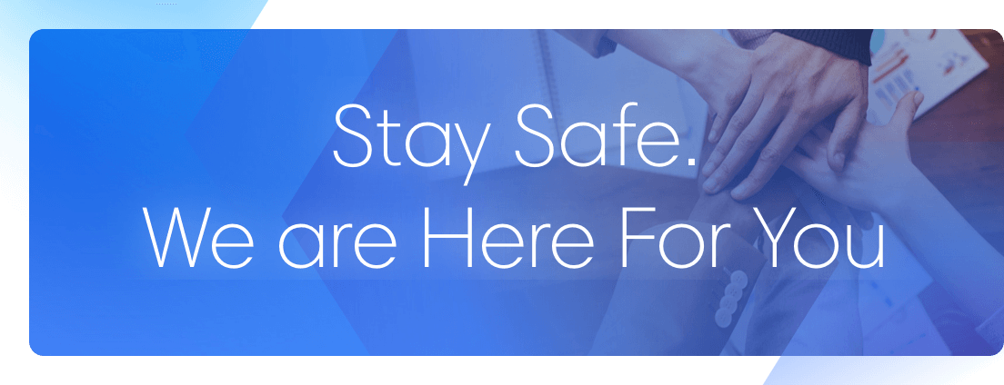 Stay Safe. Katalon is Here For You