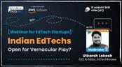 [Webinar] Indian EdTech - Open for Vernacular Play