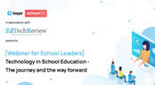 [Webinar]Technology in School Education - The journey and the way forward