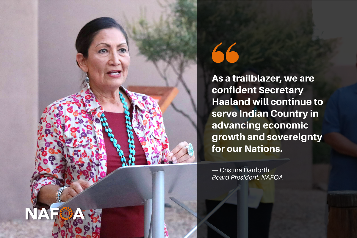 """""""As a trailblazer, we are confident she will continue to serve Indian Country in advancing economic growth and sovereignty for our Nations."""" - Cristina Danforth, Board President, NAFOA"""
