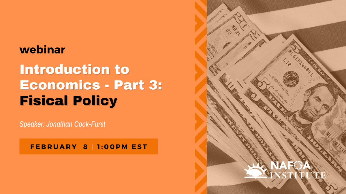 Introduction to Economics - Part 3: Fiscal Policy on February 8 at 1pm ET
