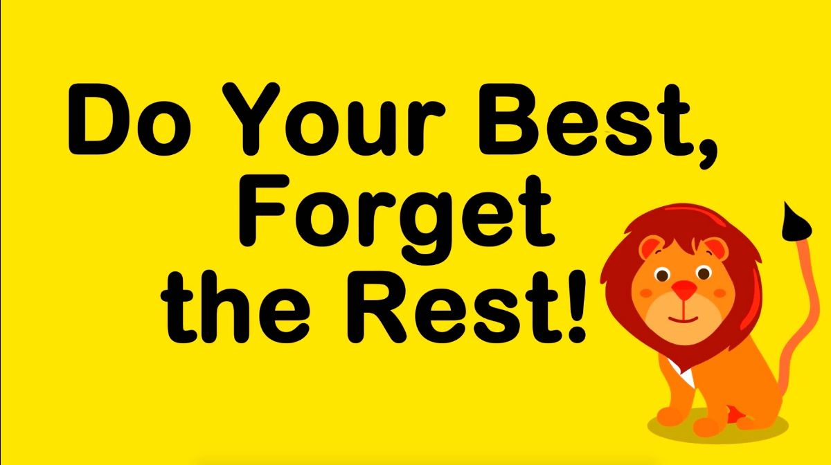 Do Your Best, Forget the Rest! | MHE