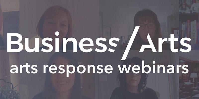 Business / Arts arts response webinars banner