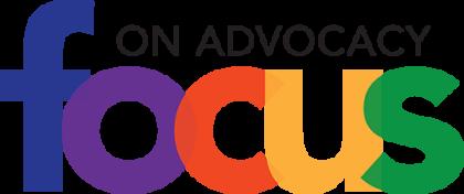 focus on advocacy