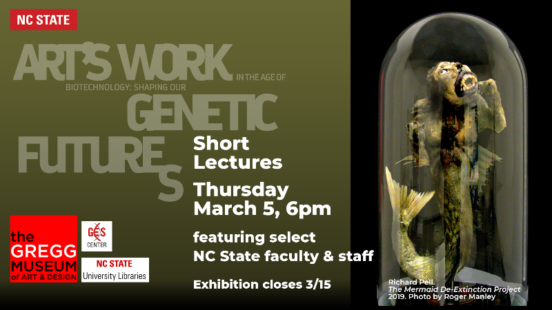 Short lectures on Art's Work/Genetic Futures at the Gregg