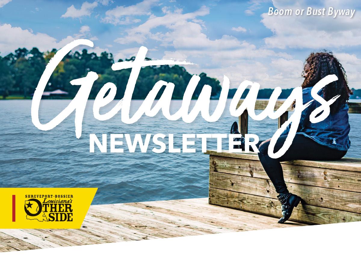 Shreveport-Bossier, Louisiana Getaways Newsletter