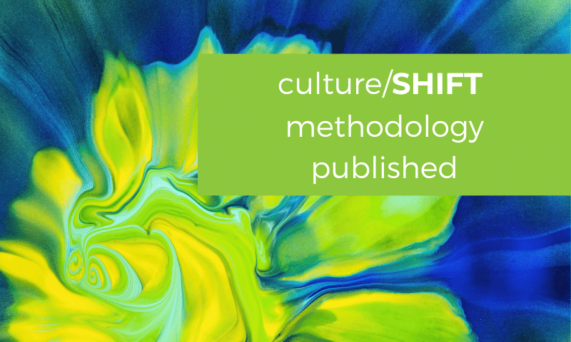 """abstract background in blues, greens and yellows, a bit like a flower, with text reading """"culture/SHIFT methodology published"""""""