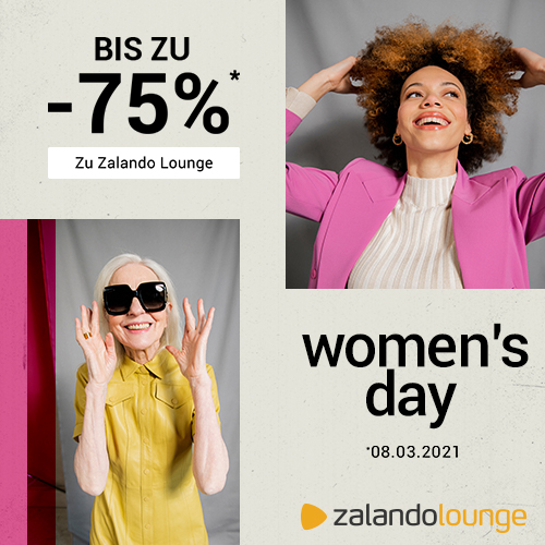 WOMEN'S DAY bis -75% bei ZALANDO Lounge