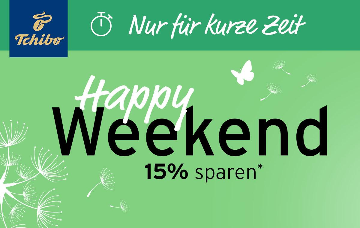 Happy Weekend -15% auf ALLES bei TCHIBO