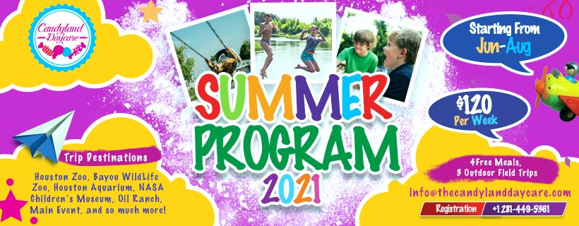 summer program 2021 - Candyland Aldine Daycare