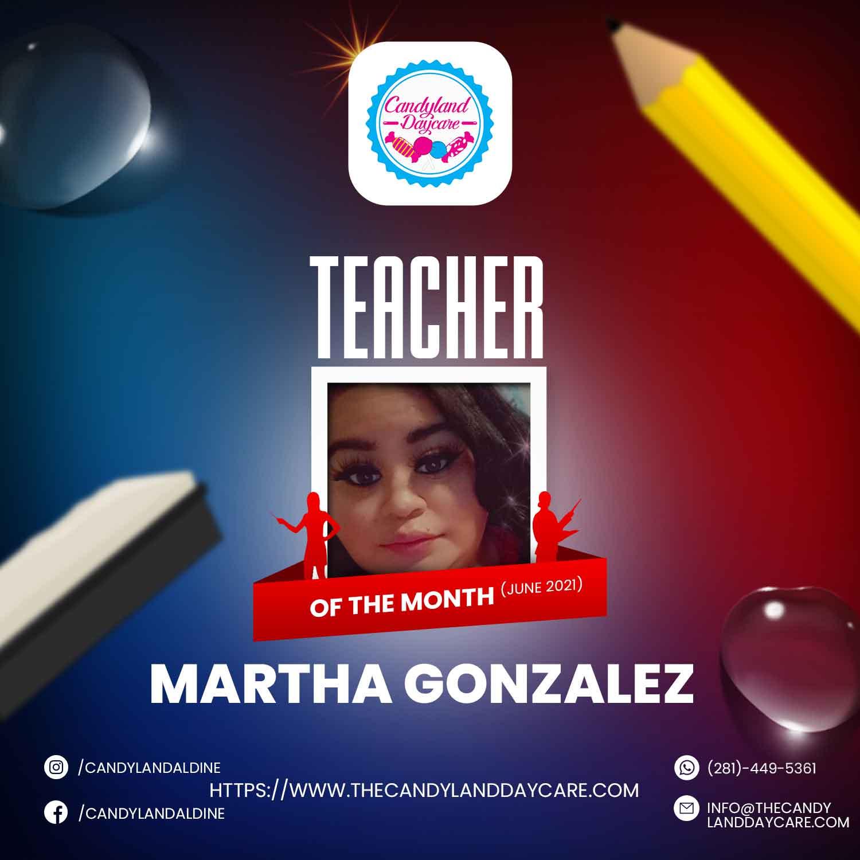 Martha Gonzalez - Teacher of the Month - June - Candyland - Aldine