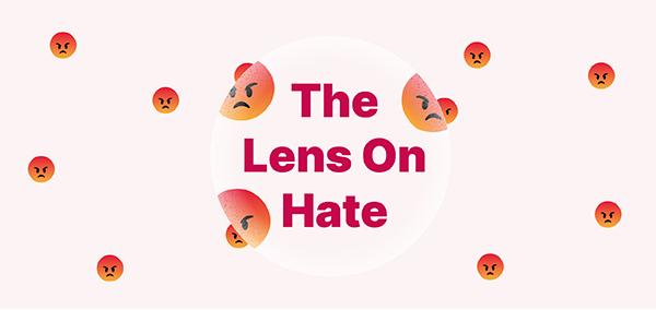 The Lens On Hate
