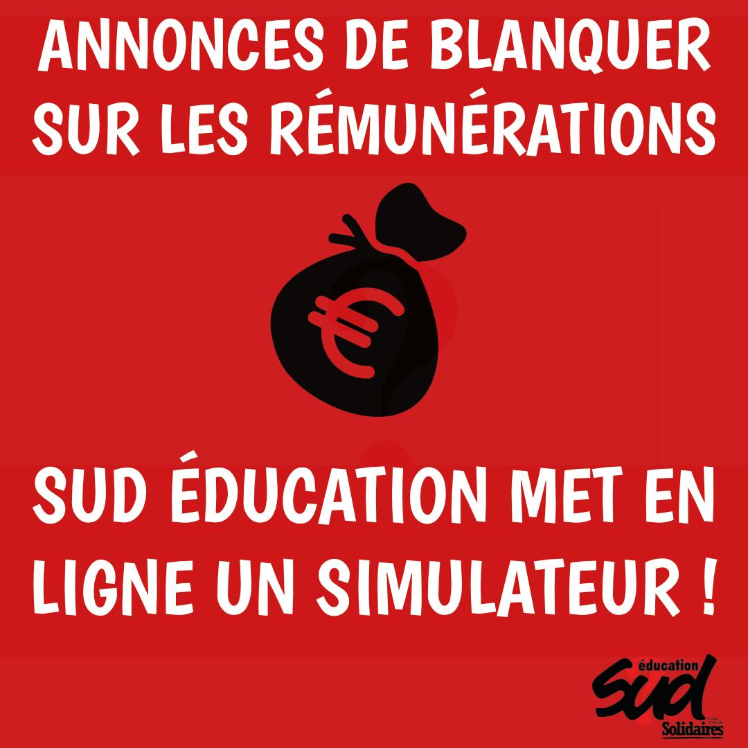 Annonces de Blanquer sur les rémunérations : SUD éducation met en ligne un simulateur !