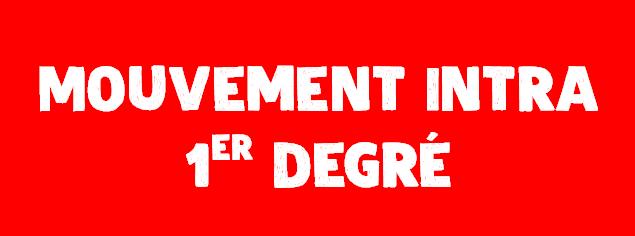 Mouvement intra 1er degré