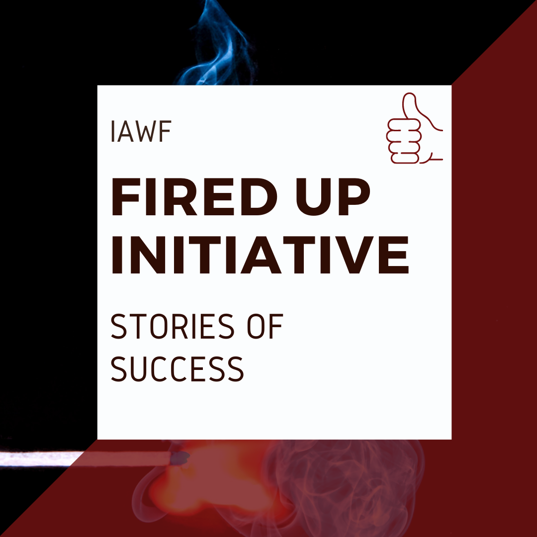 IAWF Fire up initiative stories of success, decorative image
