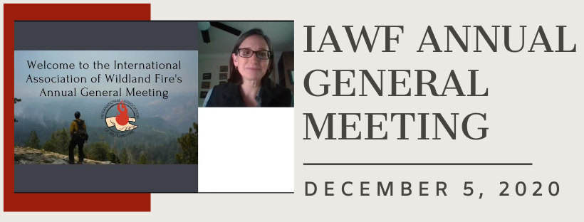 """Screenshot of IAWF Annual General Meeting Host and the screen she presented from that reads """"Welcome to the International Association of Wildland Fire's Annual General Meeting"""