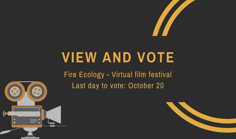 decorative, view and vote in the fire ecology virtual film festival, last day to vote, Oct. 20