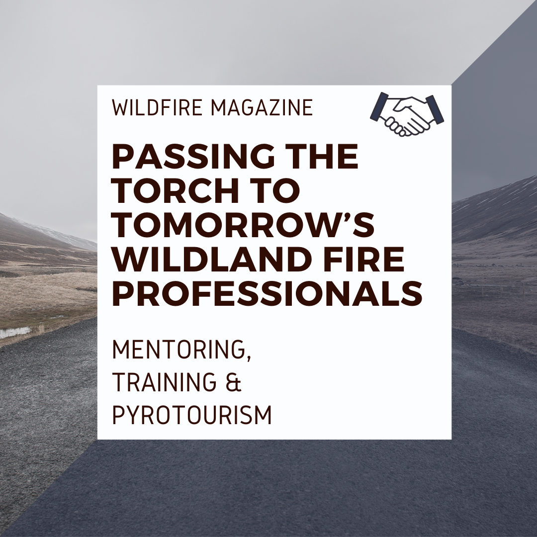 Passing the torch to tomorrow's wildland fire professionals