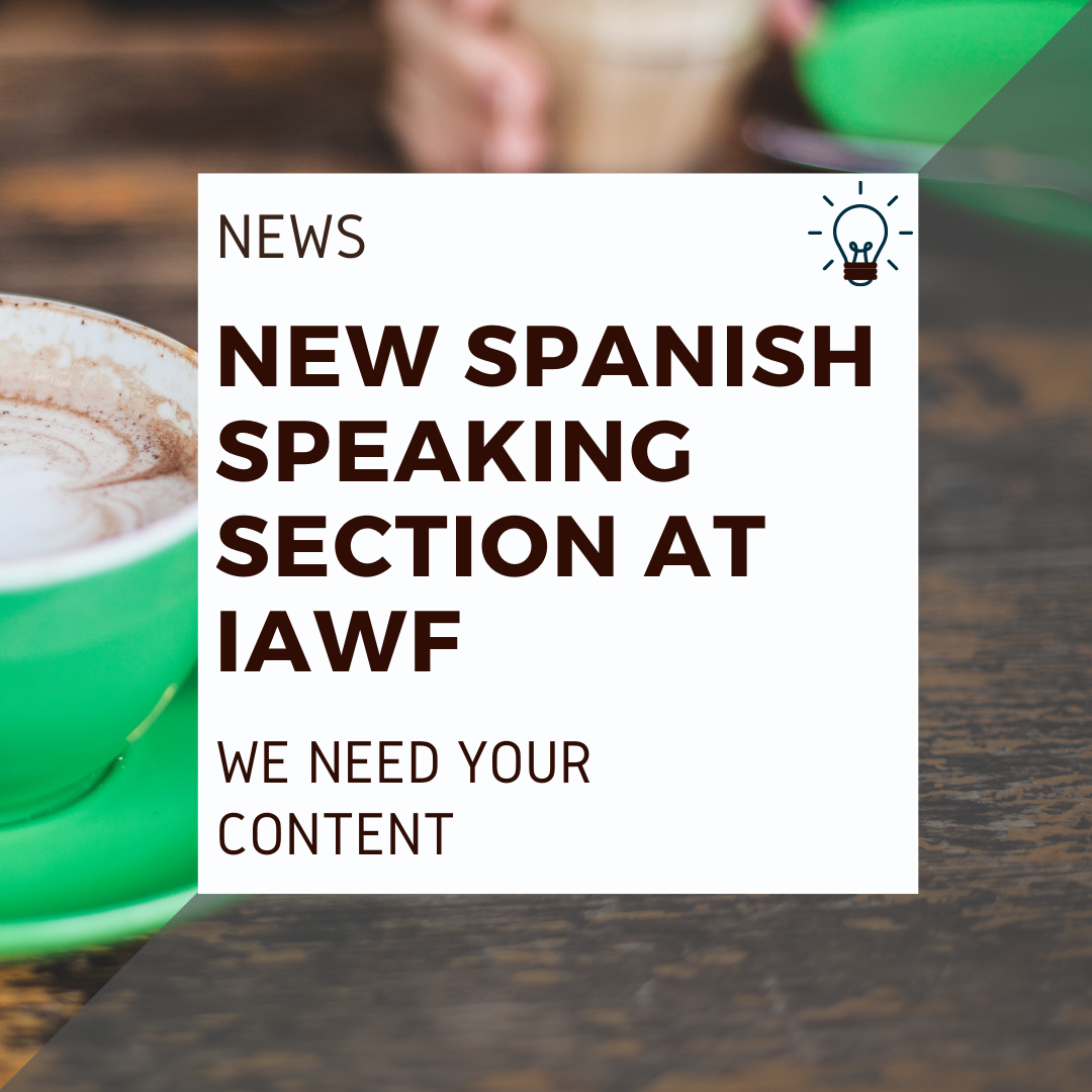 New Spanish speaking section at IAWF