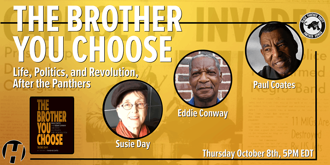 The Brother You Choose: Life, Politics, and Revolution After the Panthers
