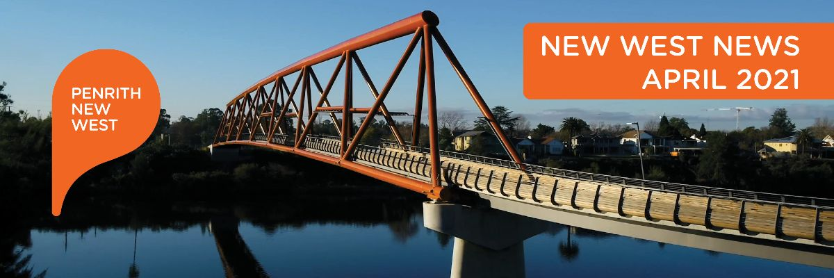 bridge over river with text Penrith New West New West News April 2021