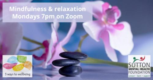 Mindfulness Mondays @7pm on Zoom