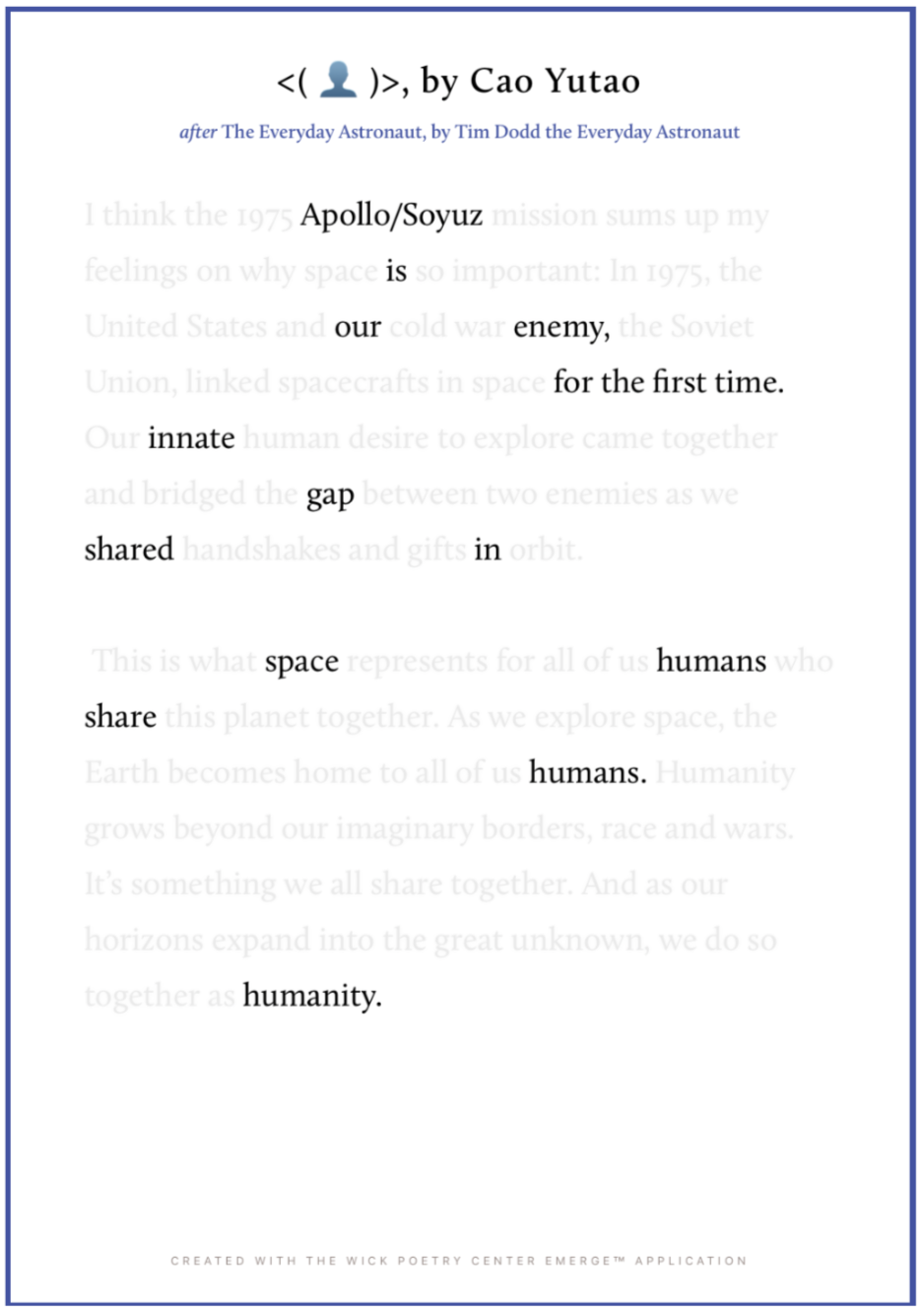 "Cao Yutao was inspired by Tim Dodd's ""The Everyday Astronaut."" Yutao's poem speaks to the shared humanity overcoming the disharmony of the Cold War's Space Race."