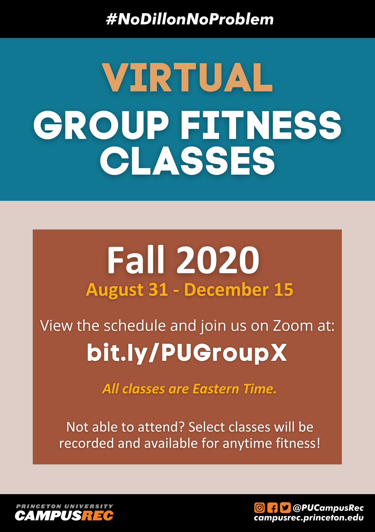 Poster of Virtual Group Fitness Classes for Fall 2020 August 31 - December 15. View the schedule and join us on Zoom at: bit.ly/PUGroupX. All classes are Eastern Time. Not able to attend? Select classes will be recorded and available for anytime fitness!
