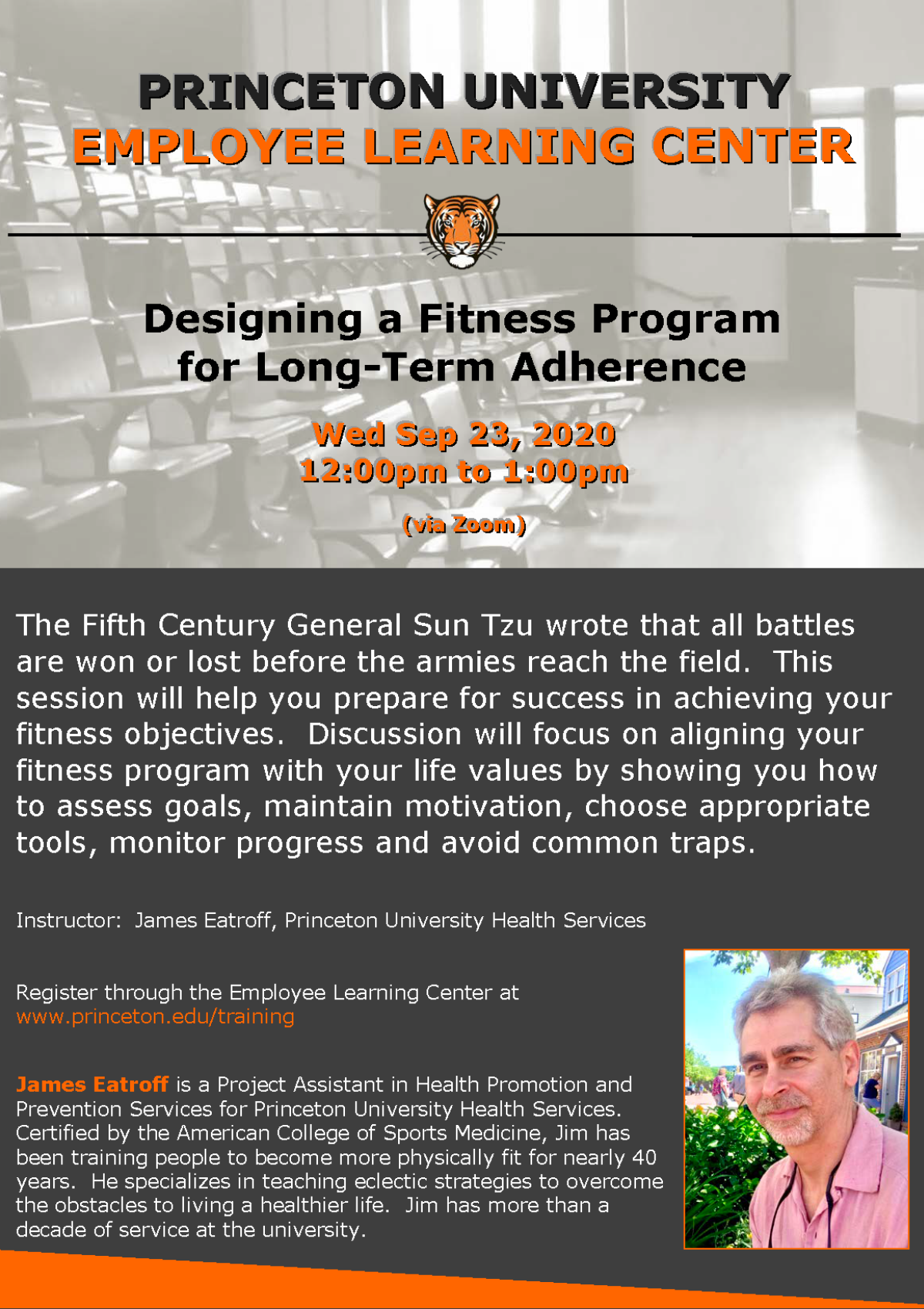 Employee Learning Center: Designing a Fitness Program for Long Term Adherence. Wednesday, Sept. 23, 2020 12pm-1pm via Zoom