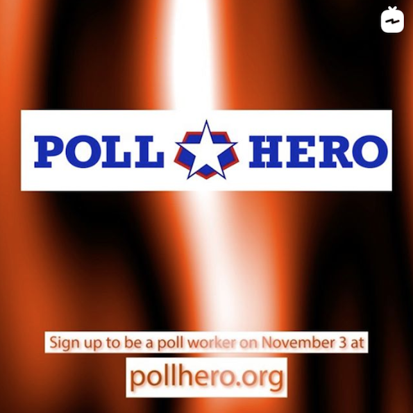 Poll Hero - sign u to be a poll worker on Nov. 3 at pollhero.org