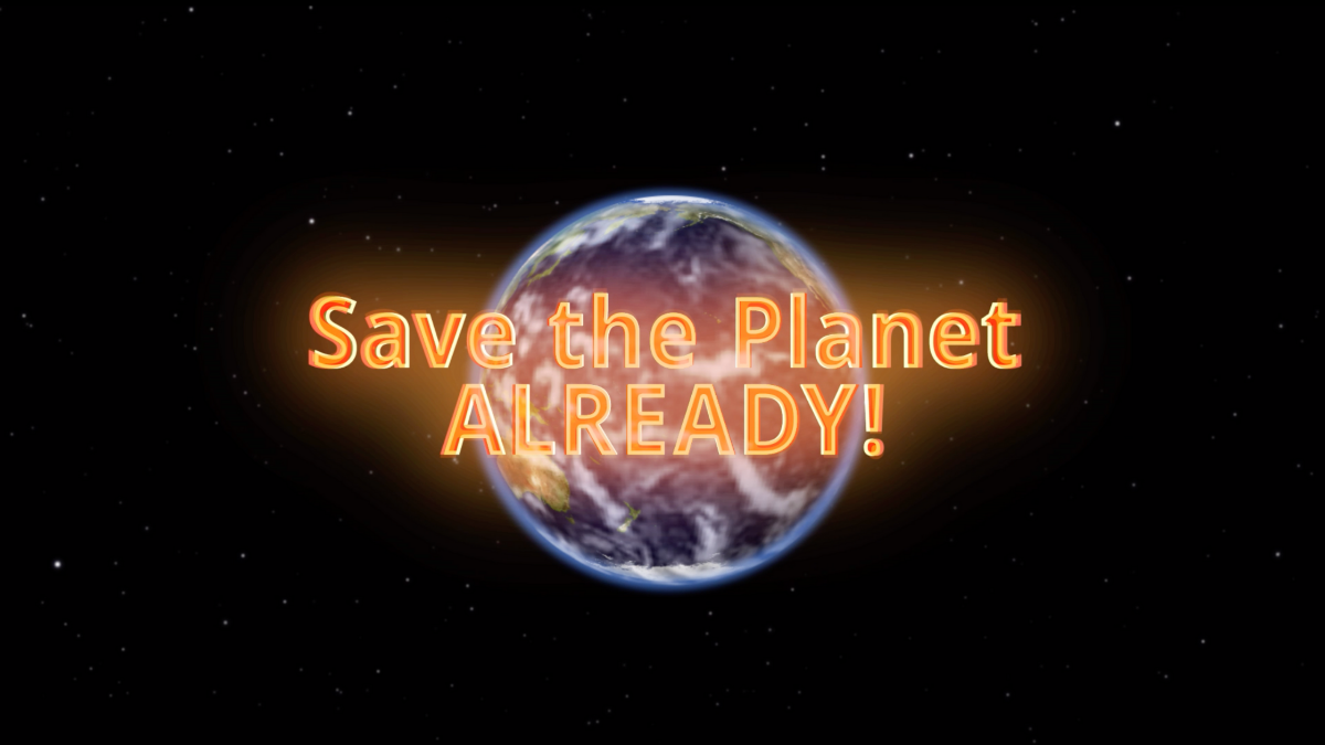 Save the Planet Already! Image