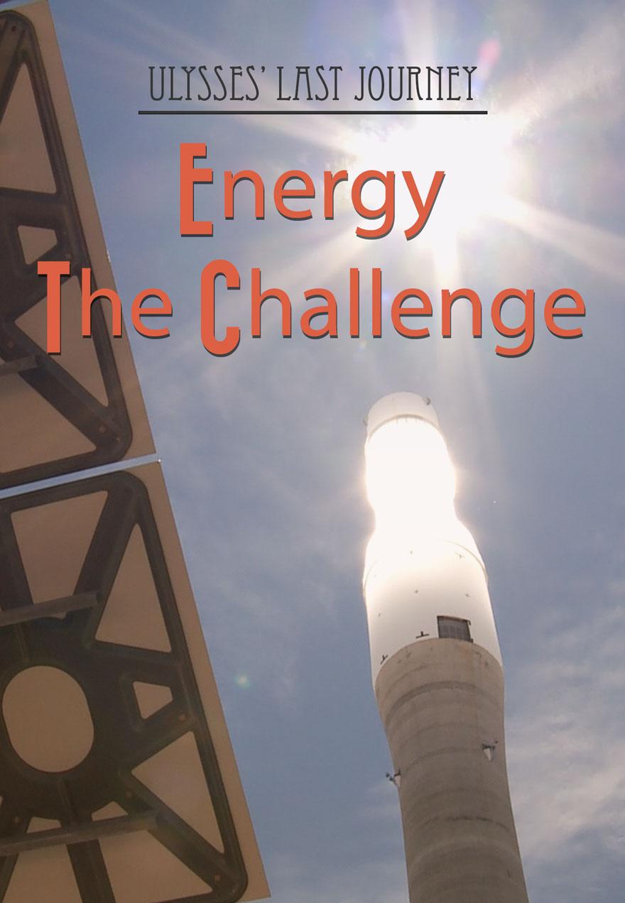 Ulysses' Last Journey – Episode 03 – Energy: the Challenge Film Image