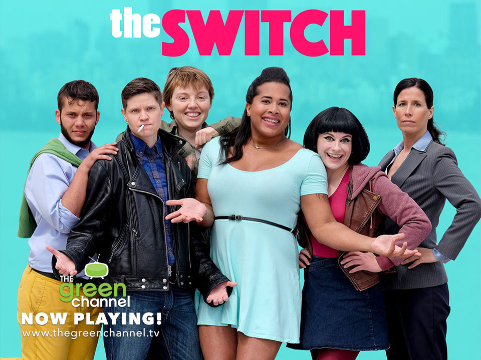 The Switch Series Now Playing on The Green Channel