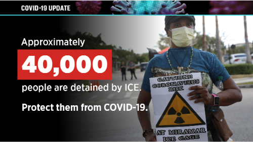 """A person wearing a medical mask and holding a sign """"Caution!! Coronavirus risk at Miramar ICE Cage"""" and text reads """"Approximately 40,000 people are detained by ICE. Protect them from COVID-19."""""""