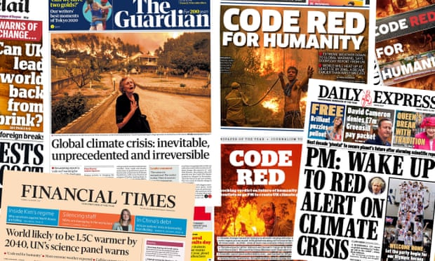 A selection of newspaper front pages responding to the IPPC report. two of the headlines read 'code red for humanity' another reads 'PM: wake up to red alert on climate crisis.