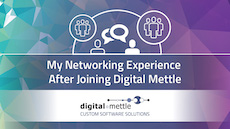 My Networking Experience After Joining Digital Mettle