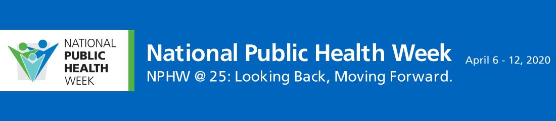National Public Health Week: April 6-12