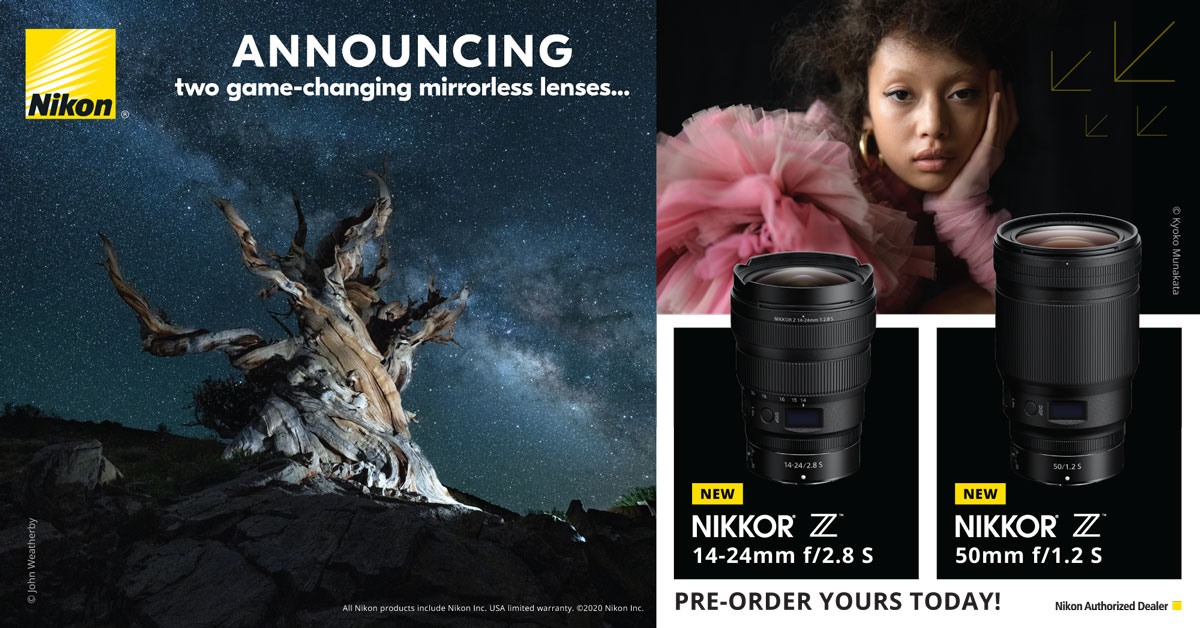 Nikon - Announcing two game changing mirrorless lenses. Nikkor Z 14-24 f/2.8 S & Nikkor Z 50mm f/1.2 S - Pre-Order Yours Today!