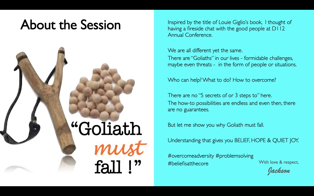About the Session Goliath must fall!