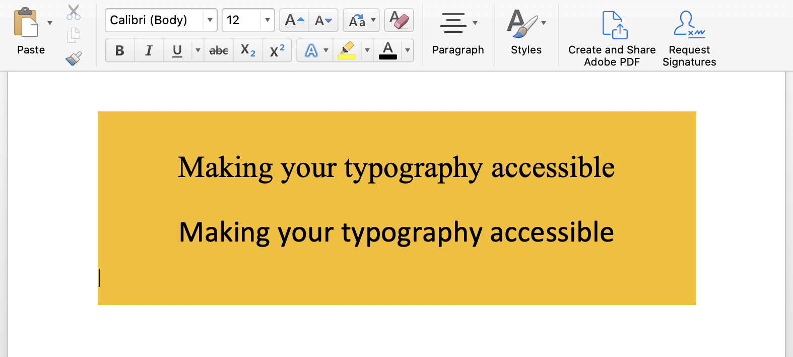"""Two different types of font styles in a word document that read, """"Making your typography accessible""""."""