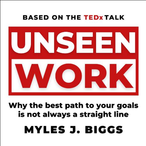 Unseen Work, written by Myles Biggs