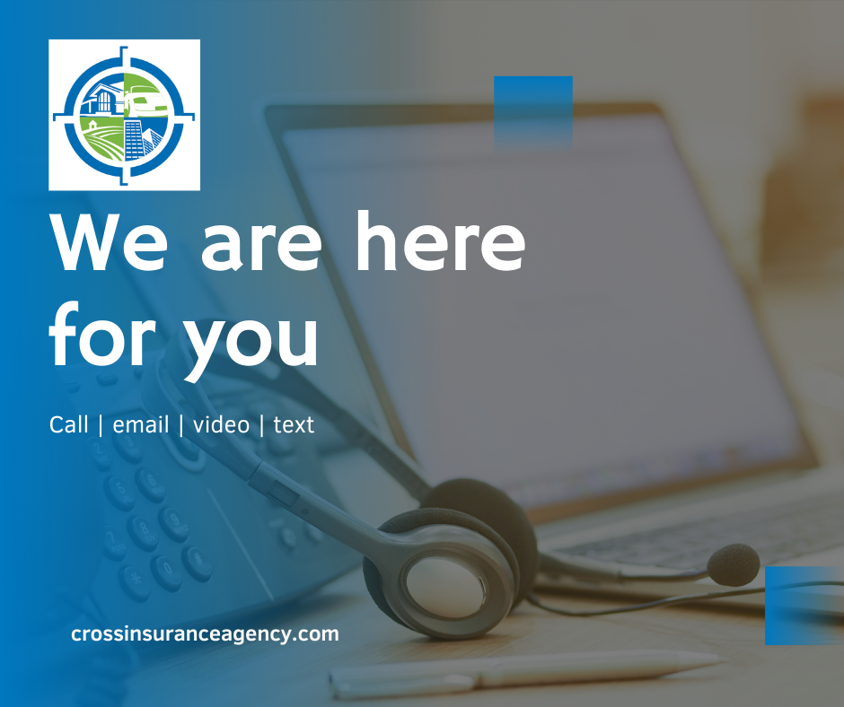 """Laptop, desk phone, and phone headset resting on desk with blue gradient over image with text, """"We are here for you. Call, email, video, text, crossinsuranceagency.com."""