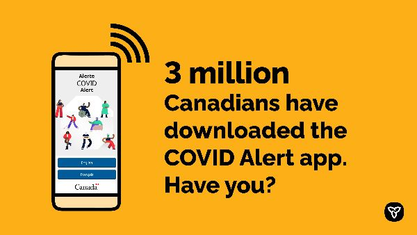 3 million Canadians have downloaded the COVID Alert app. Have you?