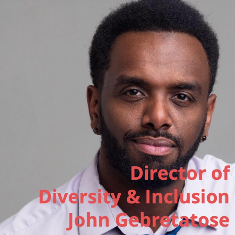 Director of Diversity and Inclusion John Gebretatose