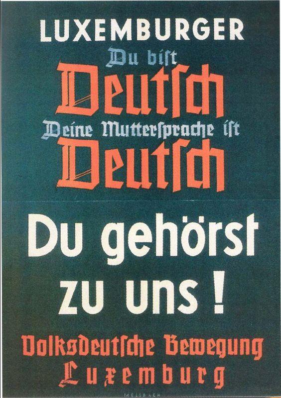 Propaganda poster reminding Luxembourgers of the Germanhood(Image: University of Hamburg)