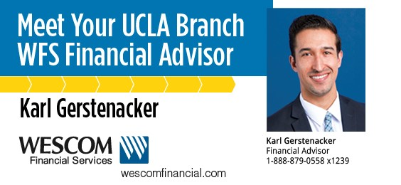 Wescom - Meet Your UCLA Branch WFS Financial Advisor Karl Gerstenacker