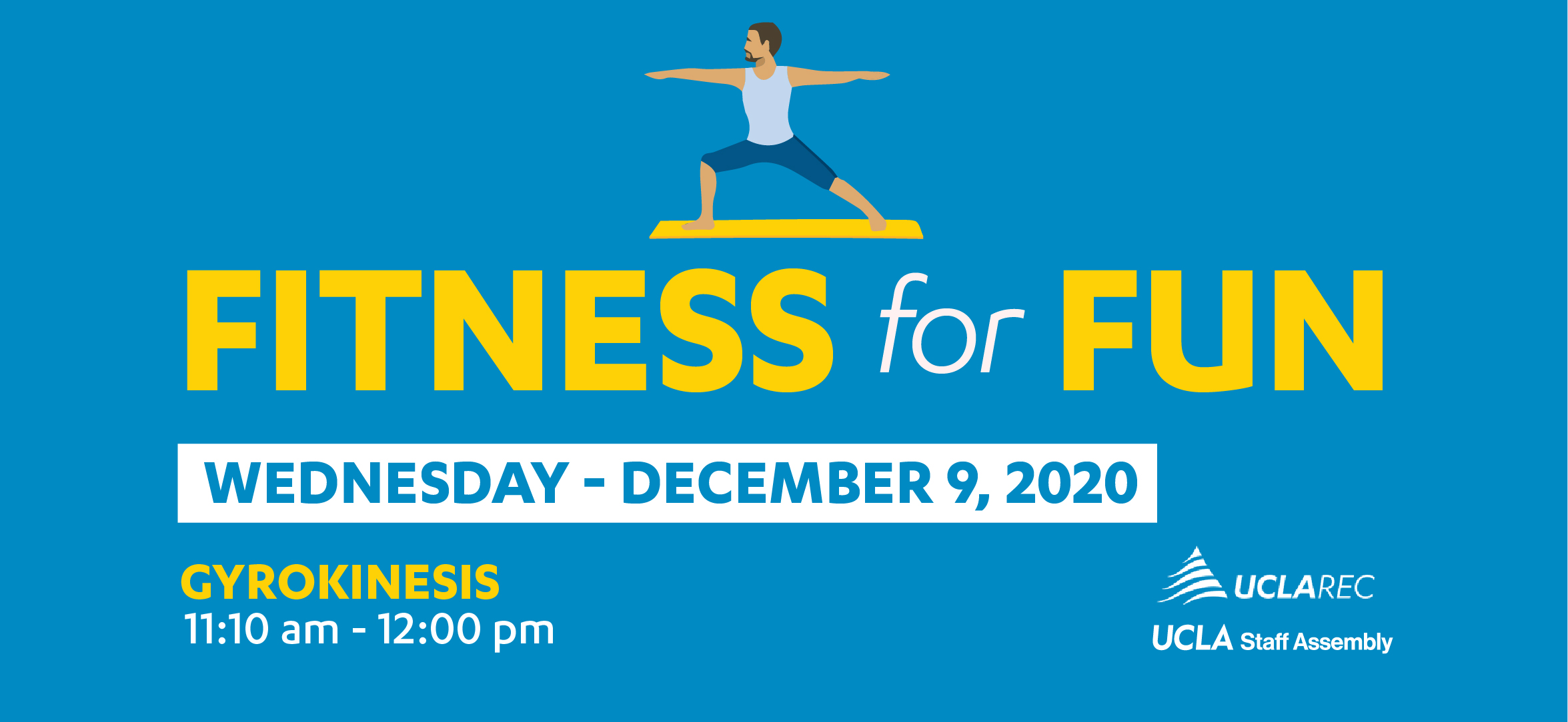 Fitness for Fun: Gyrokinesis - Wed, Dec. 9 at 11:10am - 12:00pm