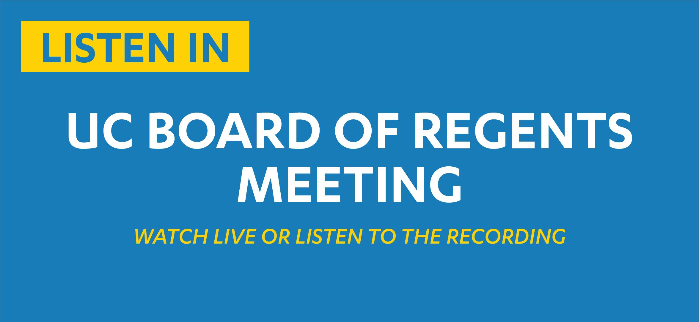 UC Board of Regents Meeting