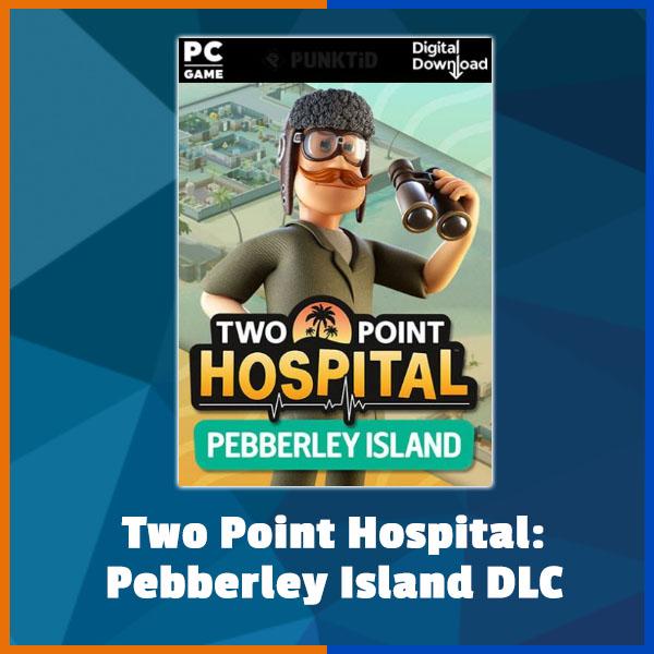 Two Point Hospital - Pebberley Island DLC
