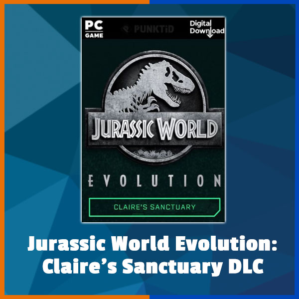 Jurassic World Evolution - Claire's Sanctuary DLC